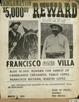 Page 23, Proclamation, $5,000.00 reward, Francisco (Pancho) Villa : also $1,000 reward for for arrest of Candelario Cervantes, Pablo Lopez, Francisco Beltran, Martin Lopez by John R. Peavey and Columbus (N.M.). Chief of Police.
