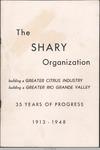 The Shary Organization : 35 years of progress, 1913-1948 by Shary Organization