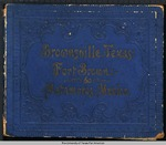 Brownsville, Texas, Fort Brown & Matamoros, Mexico - Original souvenir albums of all American & Canadian cities & sceneries