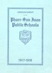 Announcement of the Pharr-San Juan Public Schools, 1917-1918