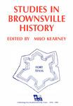 Studies in Brownsville history by Milo Kearney