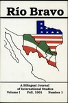 Rio Bravo: A bilingual journal of international studies Fall 1991 v.1 no.1 by Robert M. Salmon and Victor Zuniga