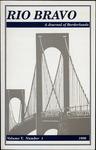 Rio Bravo: A journal of borderlands 1996 v.5 no.1 by Mark Glazer and Victor Zuniga