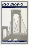 Rio Bravo: A journal of borderlands 1997 v.5 and v.6 no.2 and no.1