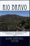 Rio Bravo: A journal of borderlands 2009 v.1 no.2
