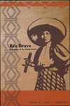 Rio Bravo: A journal of the borderlands Spring 2014 v.23 no.1 by Sonia Hernandez and Marci R. McMahon