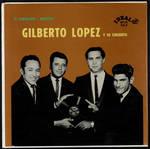 Gilberto Lopez y Su Conjunto - El Caballero y Martina by Gilberto Lopez